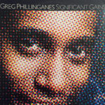 1981 Greg Phillinganes - Significant Gains