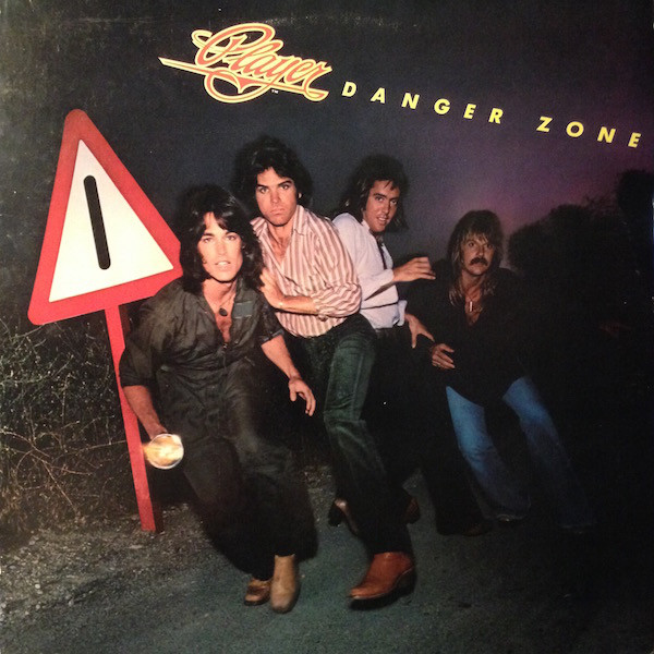 1978 Player – Danger Zone