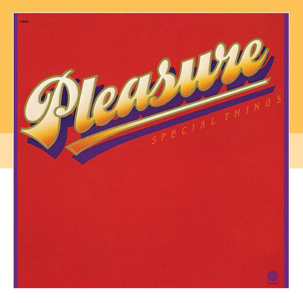 1980 Pleasure – Special Things