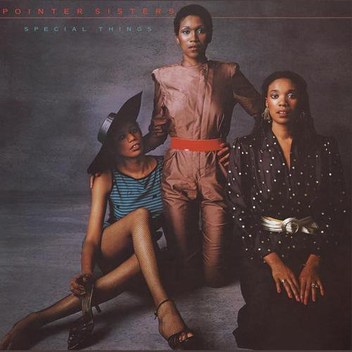 1980 Pointer Sisters – Special Things