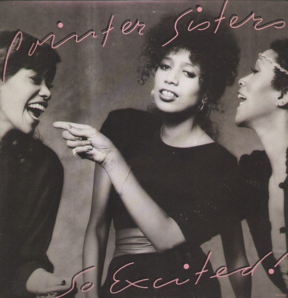 1982 Pointer Sisters – So Excited!