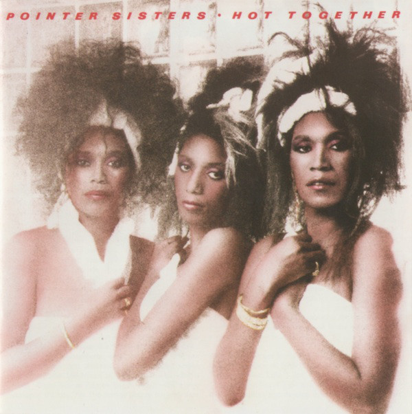1986 Pointer Sisters – Hot Together