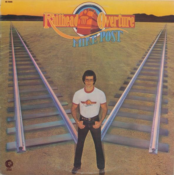 1975 Mike Post – Railhead Overture