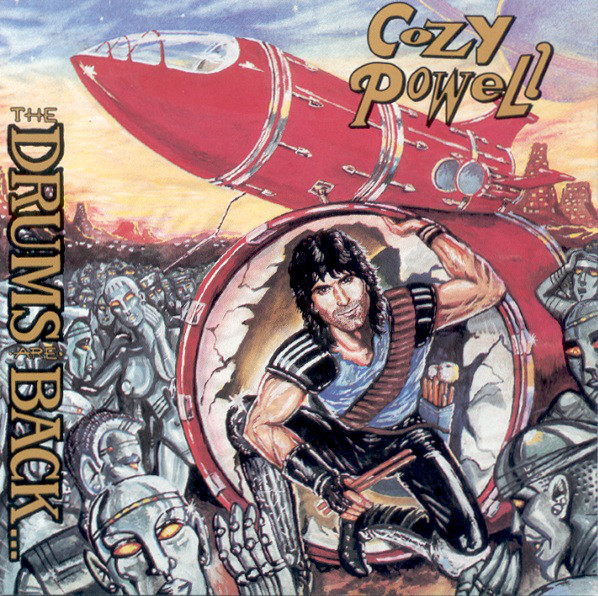 1992 Cozy Powell – The Drums Are Back