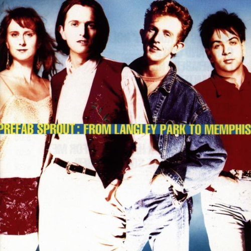 1988 Prefab Sprout – From Langley Park To Memphis