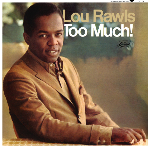 1967 Lou Rawls – Too Much!
