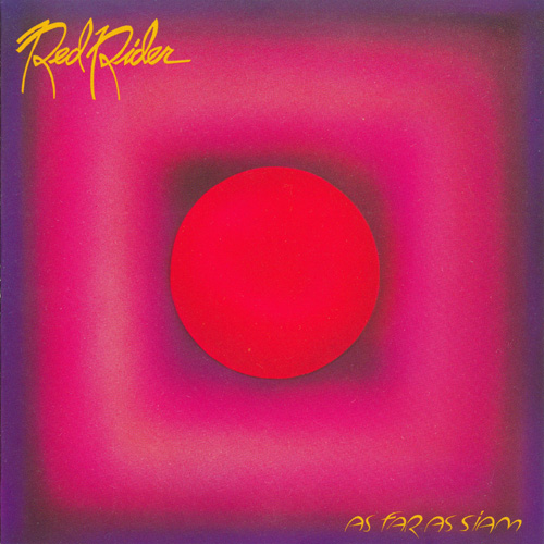 1981 Red Rider – As Far as Siam