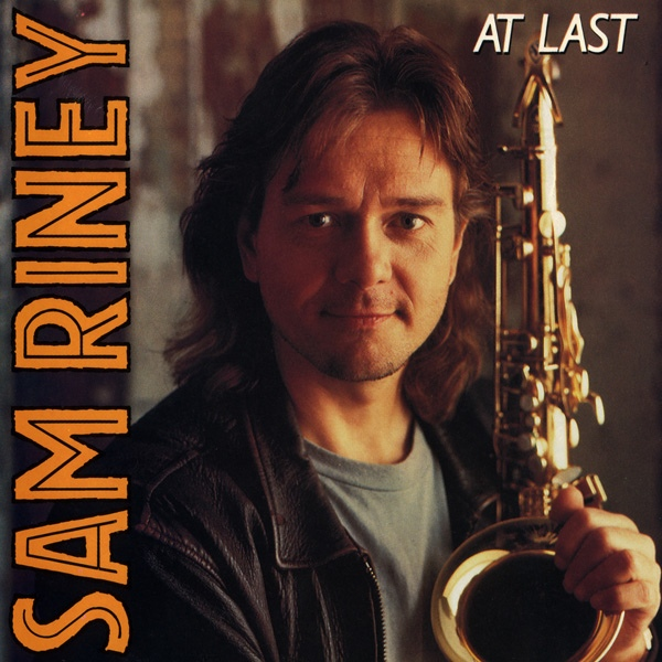 1988 Sam Riney – At Last
