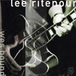 1993 Lee Ritenour - Wes Bound