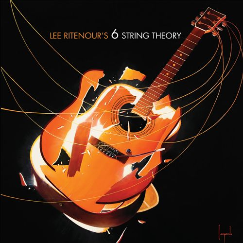 2010 Lee Ritenour – 6 String Theory