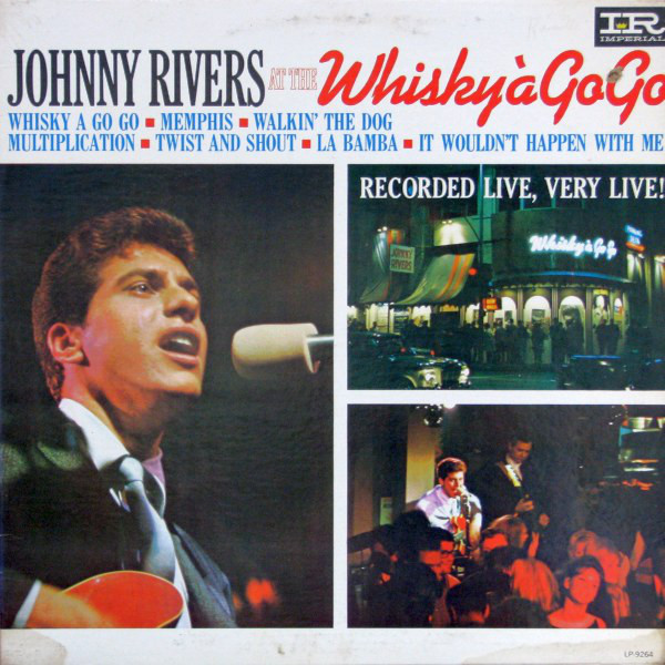 1964 Johnny Rivers – Johnny Rivers at the Whiskey a Go Go