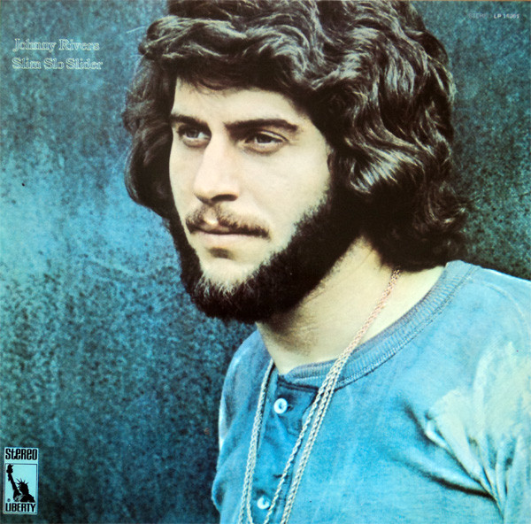 1970 Johnny Rivers – Slim Slo Slider