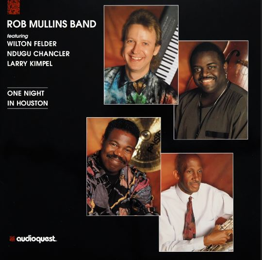 1993 Rob Mullins Band – One Night In Houston