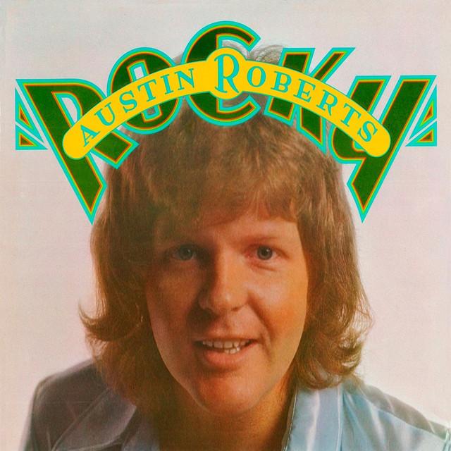 1975 Austin Roberts – Rocky