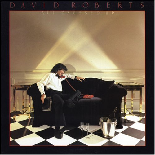 1982 David Roberts – All Dressed Up