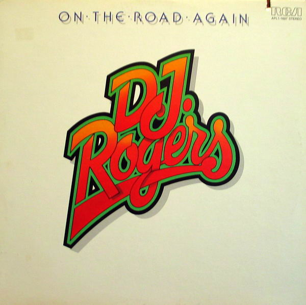 1976 DJ Rogers – On The Road Again