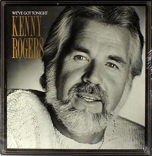 1983 Kenny Rogers – We've Got Tonight