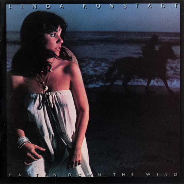 1976 Linda Ronstadt – Hasten Down The Wind