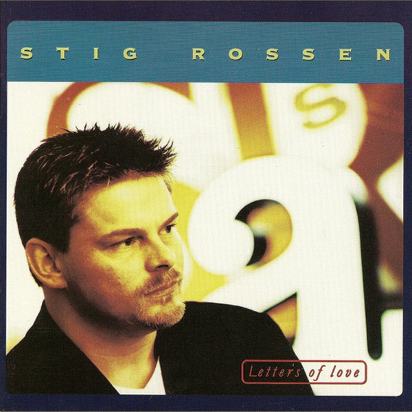 1997 Stig Rossen – Letters of Love
