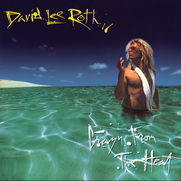 1985 David Lee Roth – Crazy From The Heat