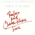 1982 Rufus & Chaka Khan - Stompin At The Savoy (Live)