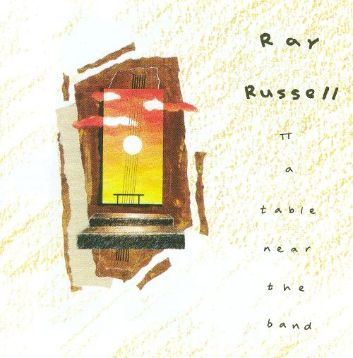 1990 Ray Russell – A Table Near The Band