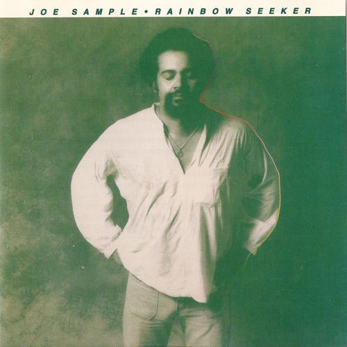 1978 Joe Sample – Rainbow Seeker