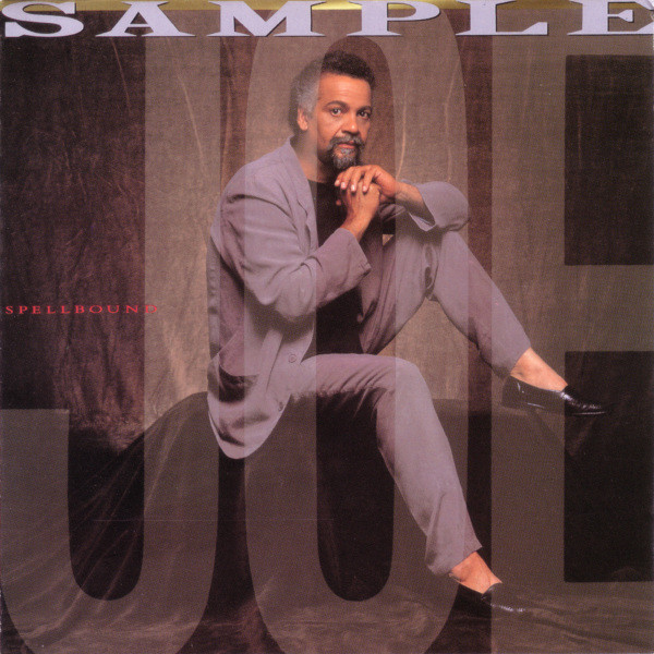 1989 Joe Sample – Spellbound