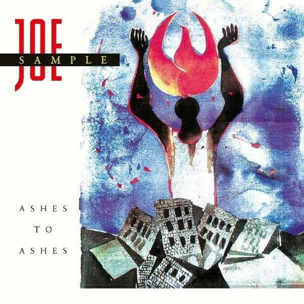 1990 Joe Sample – Ashes to Ashes