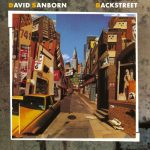 1983 David Sanborn - Backstreet