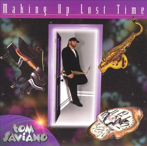 1998 Tom Saviano – Making Up Lost Time