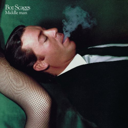 1980 Boz Scaggs – Middle Man