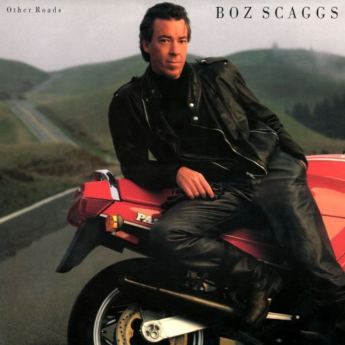 1988 Boz Scaggs – Other Roads