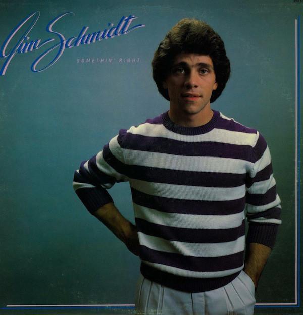 1983 Jim Schmidt – Somethin' Right