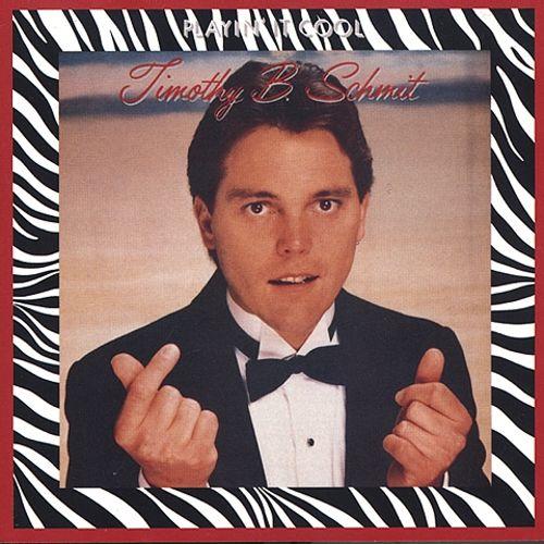 1984 Timothy B Schmit – Playin It Cool