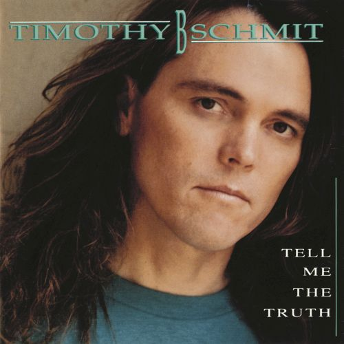 1990 Timothy B. Schmit – Tell Me The Truth