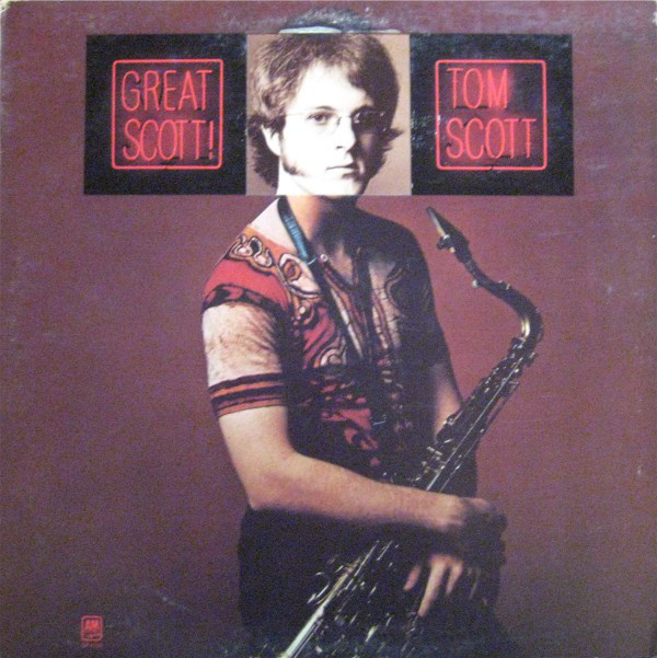 1973 Tom Scott – Great Scott!