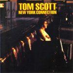 1975 Tom Scott - New York Connection