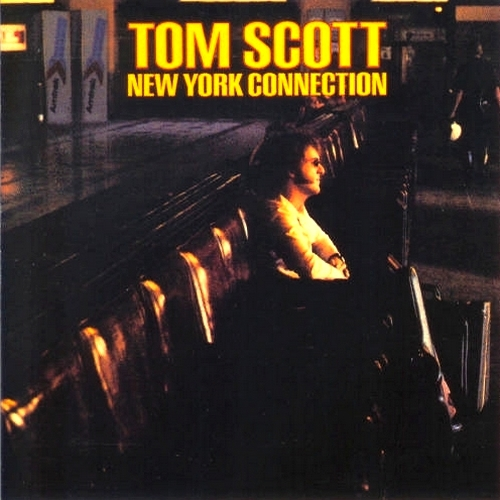 1975 Tom Scott – New York Connection