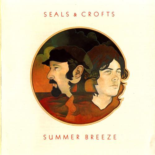 1972 Seals & Crofts – Summer Breeze