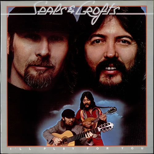 1975 Seals & Crofts – I'll Play For You