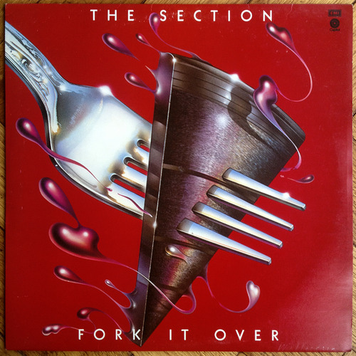 1977 The Section – Fork It Over