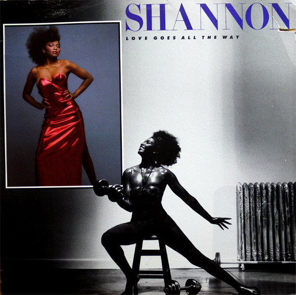 1986 Shannon – Love Goes All The Way