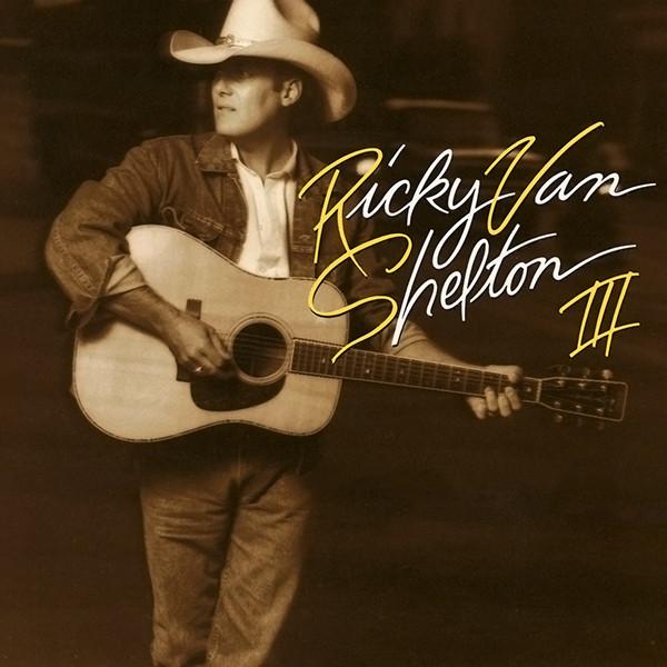 1990 Ricky Van Shelton – RVS III