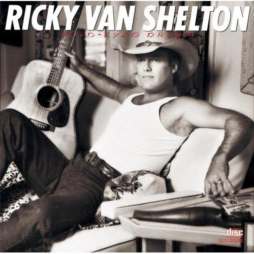 1987 Ricky Van Shelton – Wild-Eyed Dream