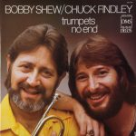 1983 Bobby Shew & Chuck Findley - Trumpets No End