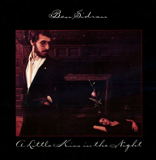 1978 Ben Sidran – A Little Kiss In The Night