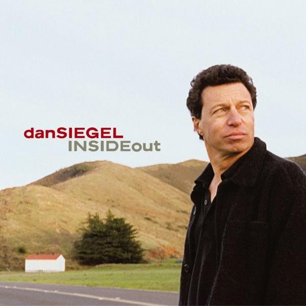 2004 Dan Siegel – Inside Out