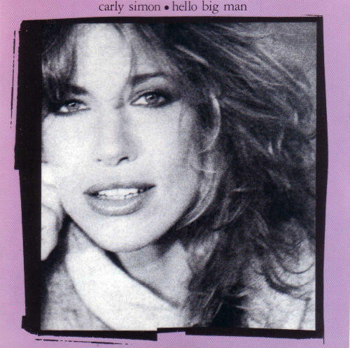 1983 Carly Simon ‎– Hello Big Man