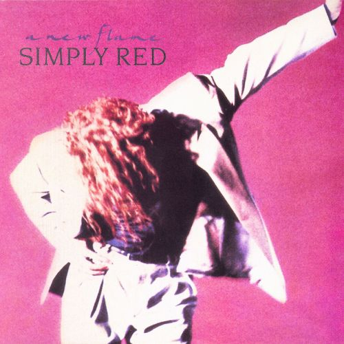 1989 Simply Red – A New Flame